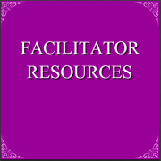 Facilitator Resources